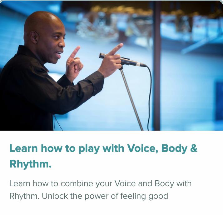 Play_Voice_body_and_rhythm to Play Voice body and rhythm